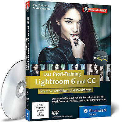 Lightroom 6 und CC - Das Profi-Training Maike Jarsetz 9783836238700