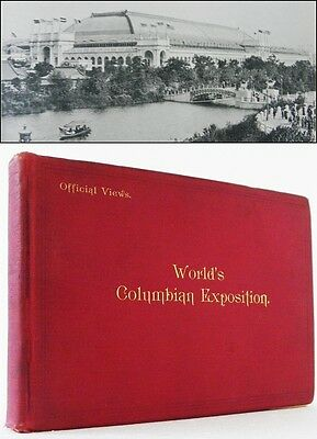 Official Views of the World's Columbian Exposition 115 Plates Chicago 1893 1st E
