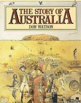 The Story Of Australia by Watson Don - Book - Hard Cover - Australian History