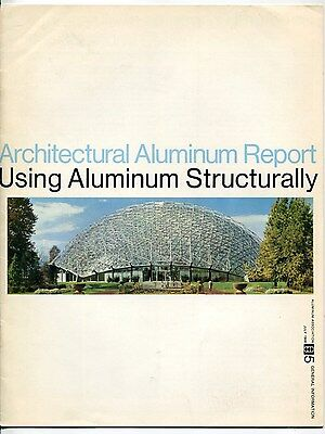 "1969 Publication: ""Architectural Aluminum Report - Using Aluminum Structurally"""