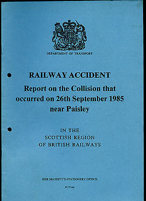 HMSO Railway Accident Report PAISLEY 26th September 1985