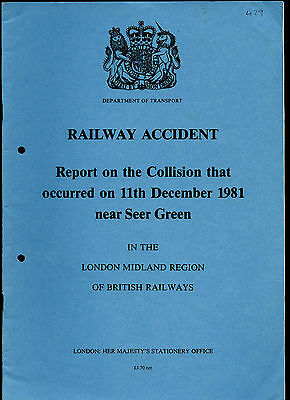 HMSO Railway Accident Report SEER GREEN 11th December 1981