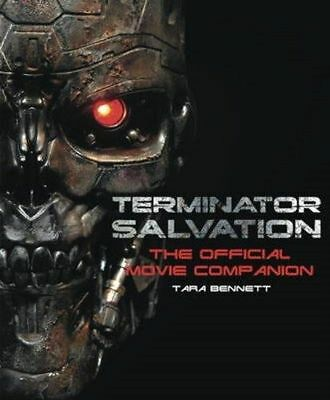 Terminator Salvation -The Official Movie Companion By Tara Bennett.new,english