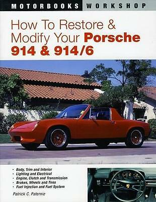 How to Restore and Modify Your Porsche 914 and 914/6 VW Racing BOOK NEW