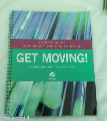 Girl Scout Journey Leaders Guide~It's Your Planet - Love It!~Juniors~Get Moving!