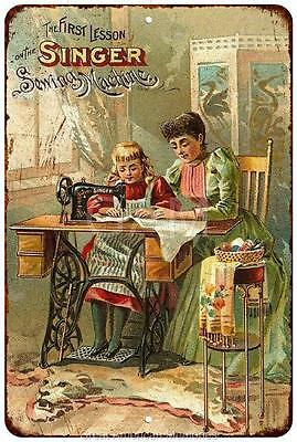 First Lesson Singer Sewing Machine Vintage Reproduction Sign 8 x 12 8120183