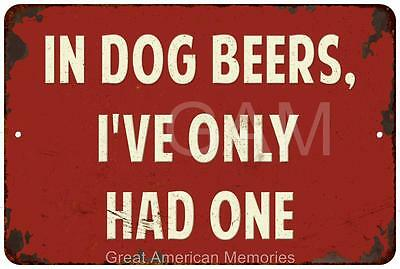 White In Dog Beers… Vintage Look Reproduction 8x12 Metal Sign 8120758