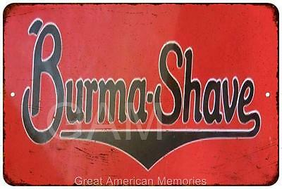 Burma Shave Vintage Look Reproduction 8x12 Metal Sign 8121245