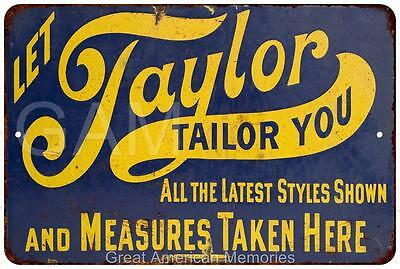 Let Taylor Tailor You Vintage Look Reproduction Metal Sign 8 x 12 8120326