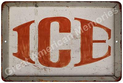 ICE Vintage Reproduction Metal Sign 8x12 8122578