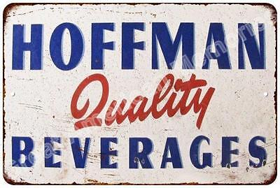 Hoffman Quality Beverages Vintage Look Reproduction Metal Sign 8x12 8123628