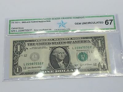 2003A One Dollar  ERROR Note, insufficient ink on left seal, SKU # curr16