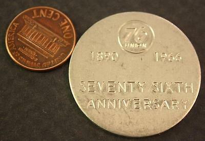 1890-1966 Union 76 Gas & Oil Station 76th Anniversary token-VINTAGE!