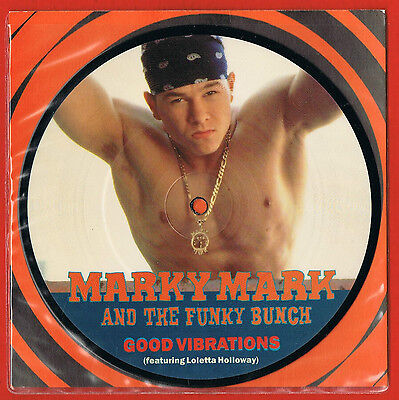 """MARKY MARK Good Vibrations UK 7"""" Very Limited Picture Disc A8764-P Free UK Post"""