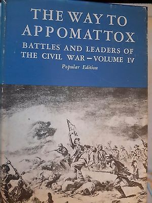 The Way To Appomattox Battles and Leaders of The Civil War Vol 4 Hardcover 1956