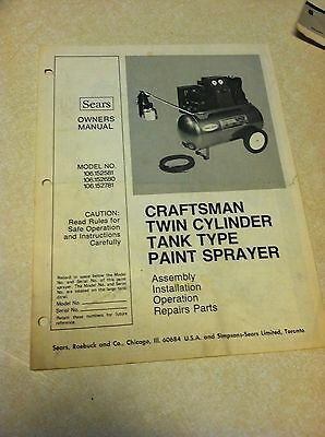 Craftsman Twin Cylinder Tank Type Paint Sprayer Owners Manual 106.152581 680 781