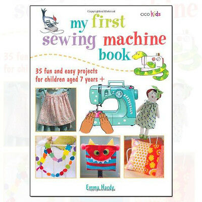 My First Sewing Machine Book By Emma Hardy Paperback 9781782491019 NEW BRAND UK