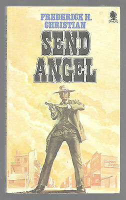 SEND ANGEL by Frederick H. Christian 1973 Sphere P/B Book Novel Fiction Western