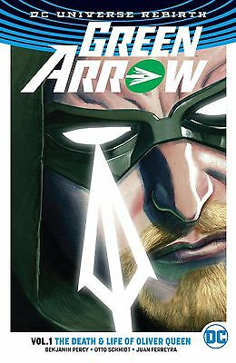 Green Arrow Volume 1 The Death and Life Of Oliver Queen GN DC Rebirth New NM