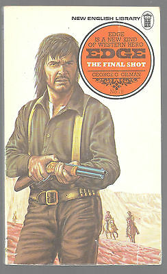 THE FINAL SHOT by George G. Gilman 1975 Book Edge Western
