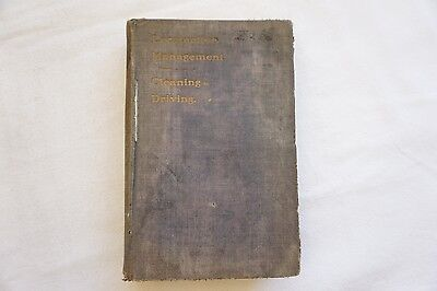 1914 Locomotive Management CLeaning Driving Antique Railway Book
