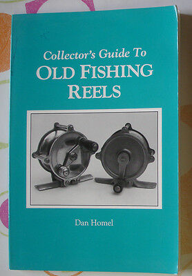 Vintage catalog . Collector's guide to Old Fishing reels ( Dan Homel )