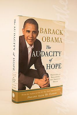 Barack Obama THE AUDACITY OF HOPE (Hardcover, First Edition, Signed, 2006)