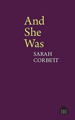 And She Was: A Verse-Novel (Pavilion Poetry) (Paperback), Corbett. 9781781381793