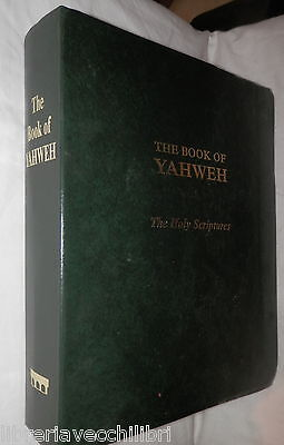 THE BOOK OF YAHWEH The Holy Scriptures House of Yahweh Bibbia Biblica inglese
