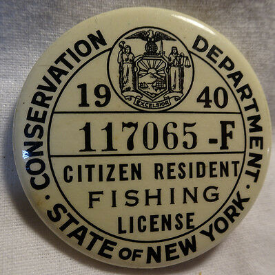 Vintage 1940 Citizen Resident New York Pinback Button Fishing License Bastian Br