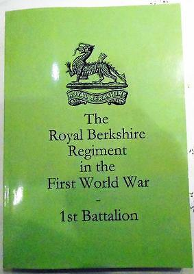 The Royal Berkshire Regiment In The First World War. 1St Battalion. 2011,