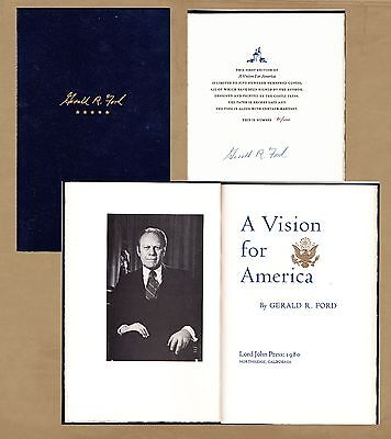 """GERALD R. FORD Book Signed Numbered 81/100 First Edition """"A Vision For America"""""""""""