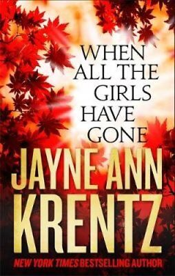 When All the Girls Have Gone by Jayne Ann Krentz 9780349409399 (Paperback, 2016)