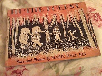 VINTAGE CHILDREN'S Book 'IN THE FOREST' Story and Pictures By MARIE HALL ETS
