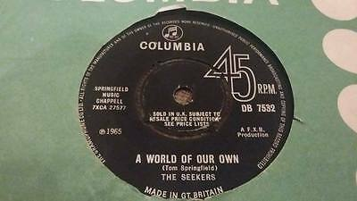 "The Seekers "" A World Of Our Own "" Ex Vintage 45 Rpm"