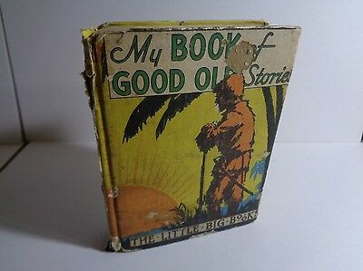 My Book of Good Old Stories 1934 McLoughlin Bros. The Little Big Books (c#12361)