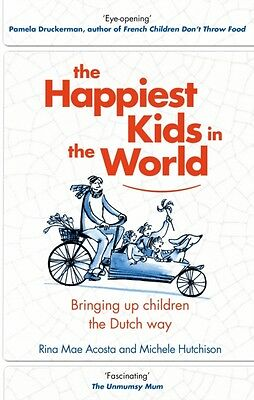 Happiest Kids In The World, Acosta, Rina Mae, Hutchison, Michele, 9780857523853