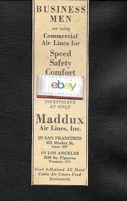 Maddux Air Lines 1928 Business Men Are Using Commercial Airlines Trimotors Ad