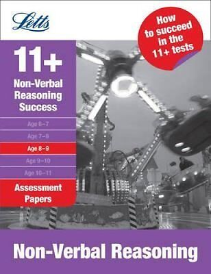 Letts 11+ Success: Non-Verbal Reasoning Age 8-9: Assessment Papers 9781844193349