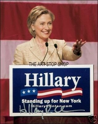 Authentic Hillary Clinton   Signed  Reprint