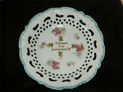 """Antique Souvenir China Reticulated Plate  """"a Present From Freshwater I.w"""""""