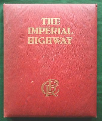 'THE IMPERIAL HIGHWAY' CANADIAN PACIFIC RAILWAY 1910ish REMARKABLE!