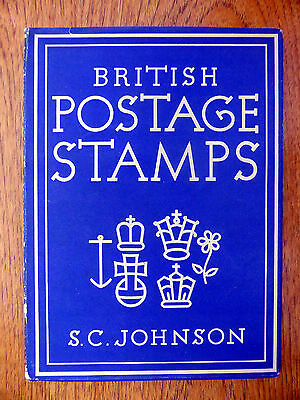GB Postage Stamps by SC Johnson 50 Pages + Illustrations Classic Handbook XY595