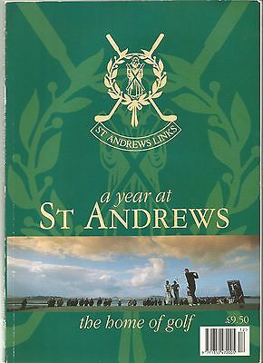 A Year at St Andrews 'the home of golf' 1995 edition