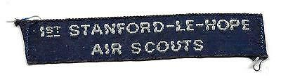 1st STANFORD-LE-HOPE AIR SCOUTS NAMETAPE SCOUT BADGE
