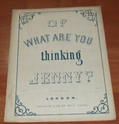 Victorian Sheet Music..of What Are You Thinking Jenny.