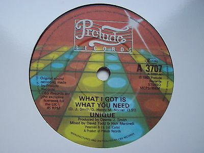 Unique, What I Got Is What You Need. Original 1983 Prelude Single