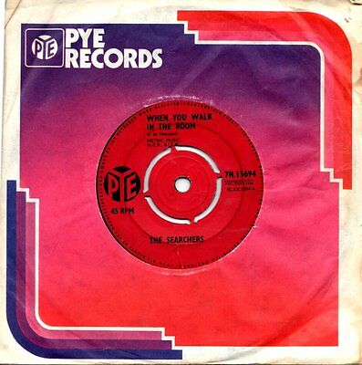 "The Searchers    "" When You Walk In The Room ""    (Pye)  1964  Vg++"