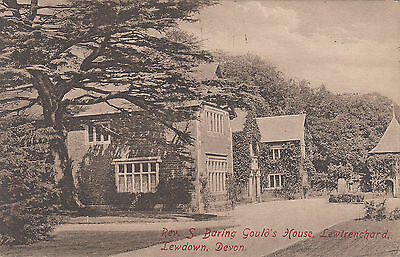 1911 used postcard ~ Rev S Baring Gould's House Lewtrenchard Lewdown Devon