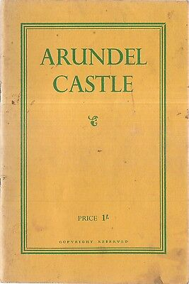 ARUNDEL CASTLE guide book. c. late 1950's 32 pages